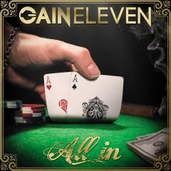 All in - Gain Eleven. Foto: Gain Eleven.